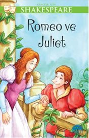 Gençler İçin Shakespeare : Romeo ve Juliet - Shakespeare, William