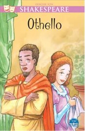 Gençler İçin Shakespeare : Othello - Shakespeare, William