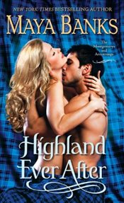 Highland Ever After (Montgomerys and Armstrongs) - Banks, Maya