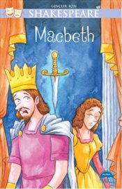 Gençler İçin Shakespeare : Macbeth - Shakespeare, William