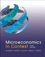 Microeconomics in Context 3e - Goodwin, Neva