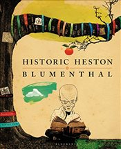 Historic Heston - Blumenthal, Heston