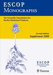 ESCOP Monographs. Second Edition : Supplement 2009 - Collective,
