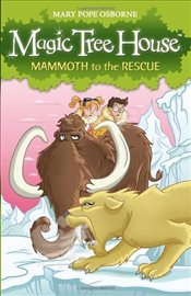 Magic Tree House 7 : Mammoth to the Rescue - Osborne, Mary Pope