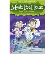 Magic Tree House 8 : Moon Mission! - Osborne, Mary Pope