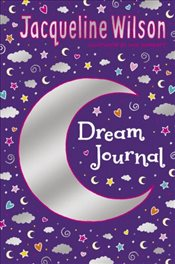 Jacqueline Wilson Dream Journal - Wilson, Jacqueline