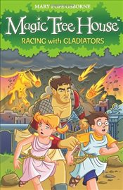 Magic Tree House 13 : Racing With Gladiators - Osborne, Mary Pope
