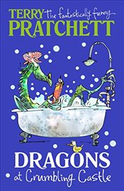 Dragons at Crumbling Castle : And Other Stories - Pratchett, Terry