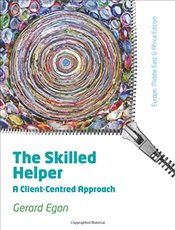 Skilled Helper : A Client-centred Approach, EMEA Adaptation - Egan, Gerard