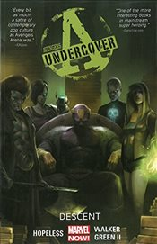 Avengers Undercover Volume 1 : Descent - Hopeless, Dennis