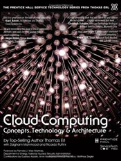 Cloud Computing: Concepts, Technology & Architecture - Erl, Thomas