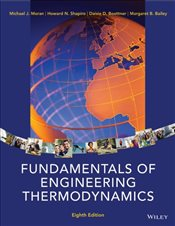Fundamentals of Engineering Thermodynamics 8E - Moran, Michael J.