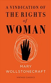 Vindication of the Rights of Woman : Short Edition - Wollstonecraft, Mary