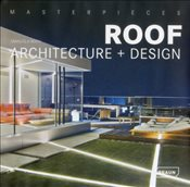 Masterpieces : Roof Architecture + Design - Roth, Manuela