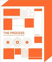 Process: A New Foundation in Art and Design - Wilde, Richard