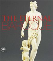 Eternal Baroque : Studies in Honor of Jennifer Montagu - Miner, Carlolyn H.