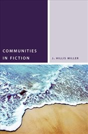 Communities in Fiction - Miller, J. Hillis