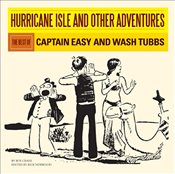 Hurricane Isle and Other Adventures : The Best of Captain Easy and Wash Tubbs - Crane, Roy