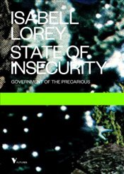 State of Insecurity  - Lorey, Isabell