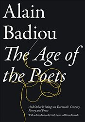 Age of the Poets - Badiou, Alain