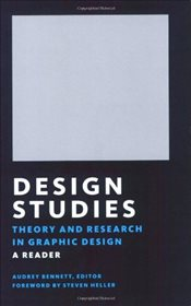 Design Studies : Theory and Research in Graphic Design - Bennett, Audrey