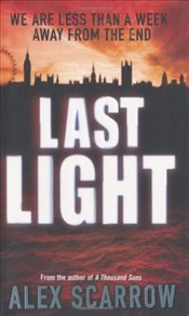 Last Light - Scarrow, Alex