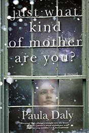Just What Kind of Mother Are You - Daly, Paula