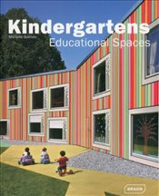 Kindergartens : Educational Spaces - Galindo, Michelle