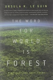 Word for World Is Forest - Le Guin, Ursula K.