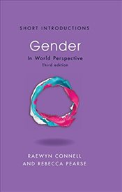 Gender : In World Perspective 3e - Connell, Raewyn W.