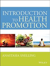 Introduction to Health Promotion - Snelling, Anastasia
