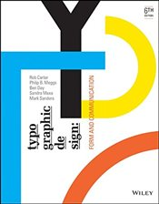Typographic Design : Form and Communication 6e - Carter, Rob