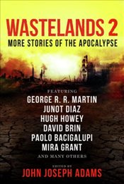Wastelands 2 - More Stories of the Apocalypse - Doctorow, Cory