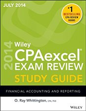 Wiley CPA Excel Exam Review Spring 2014 Study Guide : Financial Accounting and Reporting  - Whittington, O. Ray