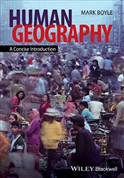 Human Geography : A Concise Introduction - Boyle, Mark