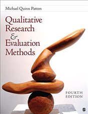 Qualitative Research & Evaluation Methods : Integrating Theory and Practice - Patton, Michael Quinn