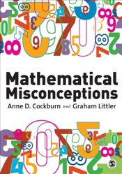 Mathematical Misconceptions : A Guide for Primary Teachers -