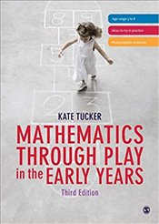 Mathematics Through Play in the Early Years - Tucker, Kate