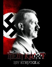 Mein Kampf - My Struggle: Unabridged edition of Hitlers original book - Four and a Half Years of Str - Hitler, Adolf