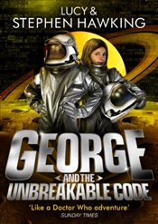 George and the Unbreakable Code : George 4 - Hawking, Lucy