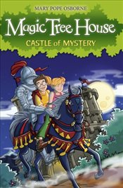Magic Tree House 2 : Castle of Mystery - Osborne, Mary Pope
