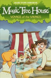Magic Tree House 15 : Voyage of the Vikings - Osborne, Mary Pope