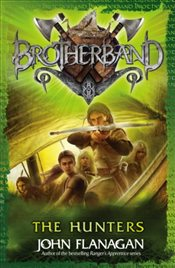 Brotherband : The Hunters : Book Three - Flanagan, John