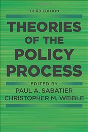 Theories of the Policy Process 3e - Sabatier, Paul