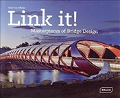 Link it!: Masterpieces of Bridge Design - Van Uffelen, Chris
