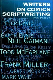 Writers on Comics Scriptwriting - Salisbury, Mark