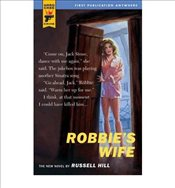 [(Robbies Wife)] [by: Russell Hill] - Hill, Russell