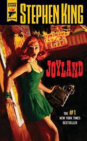 Joyland (Hard Case Crime Novels) - King, Stephen