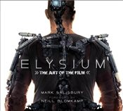 Elysium: The Art of the Film - Salisbury, Mark