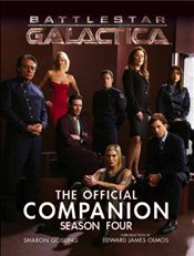 Battlestar Galactica: The Official Companion Season Four - Gosling, Sharon